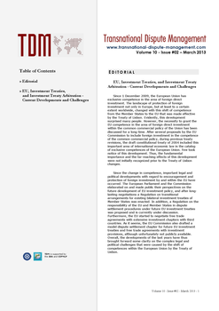 TDM 2 (2013 - EU, Investment Treaties, and Investment Treaty Arbitration - Current Developments and Challenges