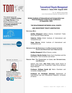TDM 4 (2005 - BIICL: The Relationship Between Local Courts and Investment Treaty Arbitration