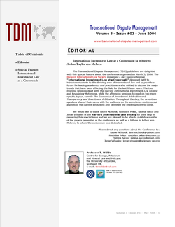 TDM 3 (2006 - International Investment Law at a Crossroads (Harvard International Law Society)