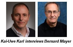 Interview with Professor Bernard Mayer by Kai-Uwe Karl