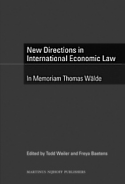 New Directions in International Economic Law - In Memoriam Thomas Wälde