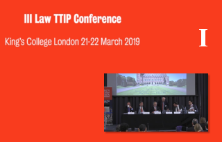 Part 1 III LAwTTIP Joint Conference: EU Law, Trade Agreements, and Dispute Resolution Mechanisms: Contemporary Challenges