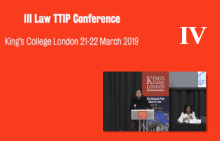 Part 4 III LAwTTIP Joint Conference: EU Law, Trade Agreements, and Dispute Resolution Mechanisms: Contemporary Challenges